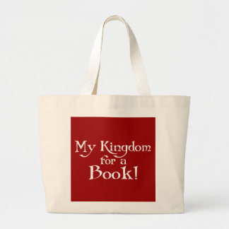 My Kingdom For A Book Tote Bag