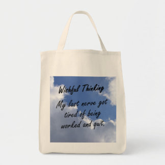 My last nerve is getting tired tote bag
