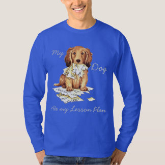 My Longhaired Dachshund Ate my Lesson Plan T-Shirt