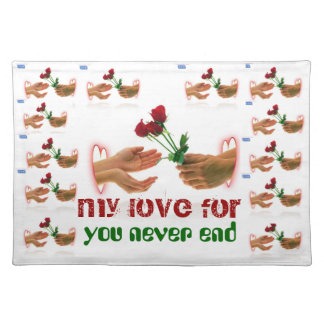 my love for you never end placemat