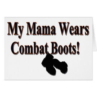 My Mama Wears Combat Boots Card