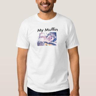My Muffin Tee Shirts