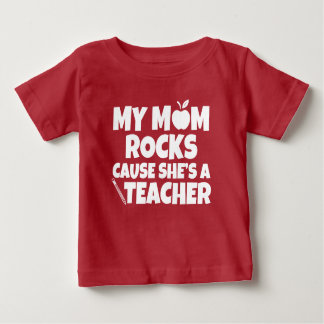 My mum rocks cause she's a Teacher shirt