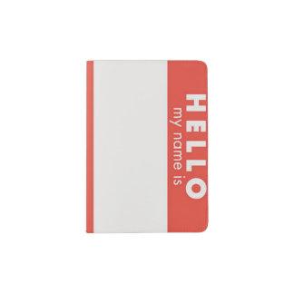 """My Name Is.."" passport holder"