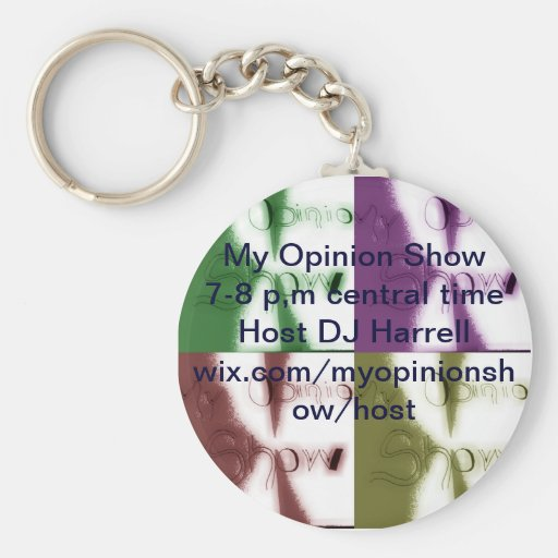 My Opinion key chains