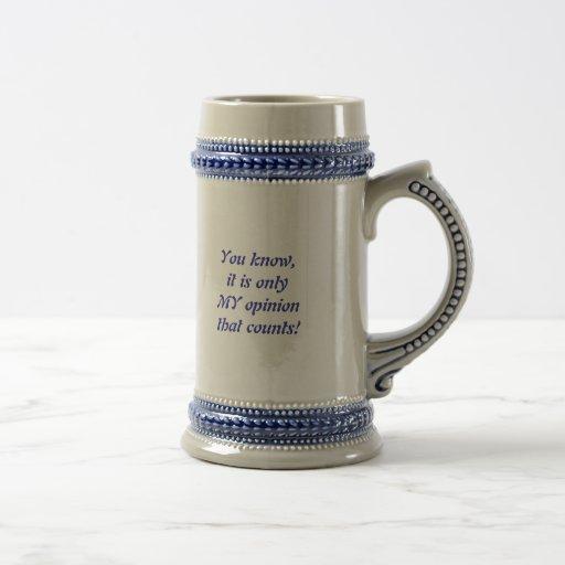 My opinion coffee mug