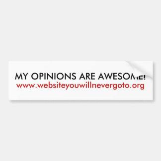 My opinions are awesome funny bumper sticker car bumper sticker
