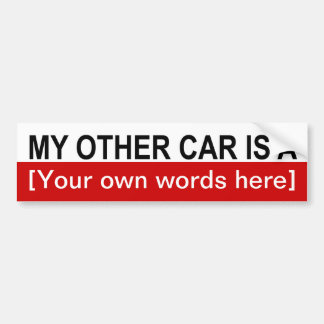 my-other-car-is-a-01 bumper sticker