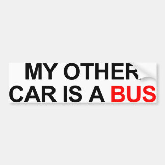 My Other Car Is A Bus Bumper Sticker