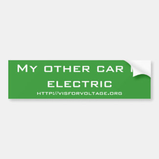 My other car is electric bumper sticker