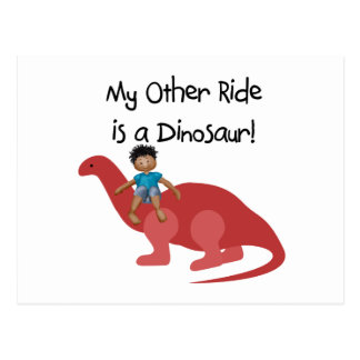 My Other Ride is a Dinosaur AA Postcard