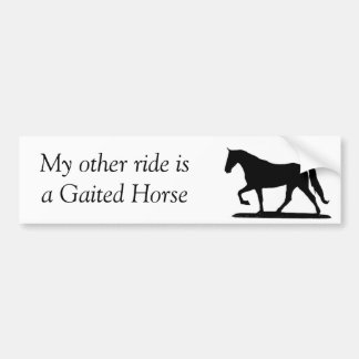 My other ride is a Gaited Horse bumper sticker