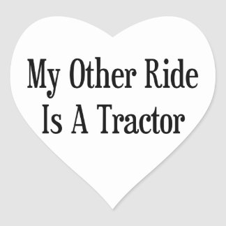 My Other Ride Is A Tractor Heart Sticker