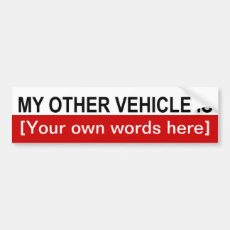 my-other-vehicle-is-template-02 car bumper sticker