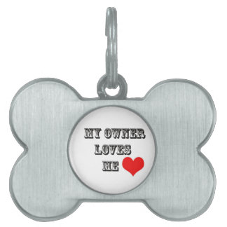 My Owner Loves Me Dog Tag Pet ID Tags