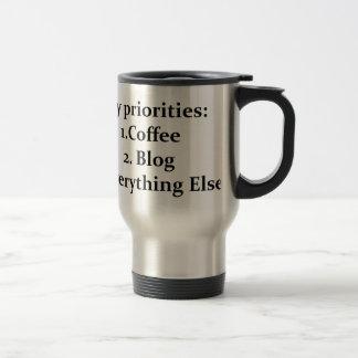 My Priorities are Coffee and Blogging Coffee Mugs