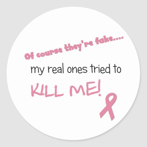 My Real Ones Tried to Kill Me Round Stickers