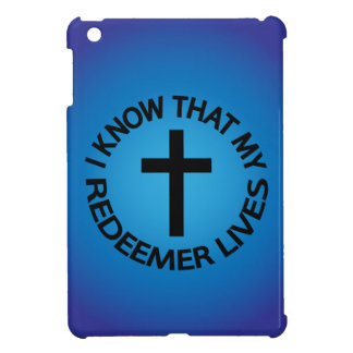 My Redeemer Lives Cover For The iPad Mini