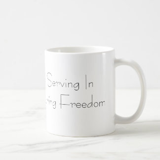 My Soldier Is Serving In Operation Enduring Fre... Basic White Mug