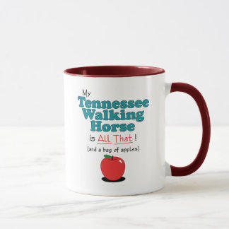 My Tennessee Walking Horse is All That! Mug