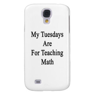 My Tuesdays Are For Teaching Math Galaxy S4 Case