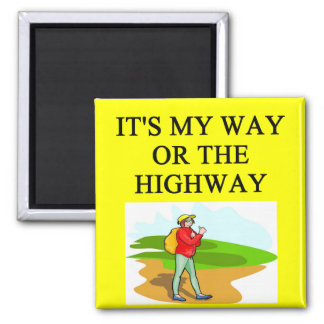 my way or the highway square magnet