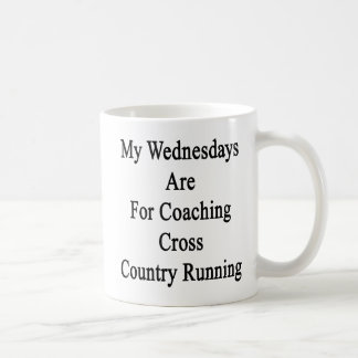 My Wednesdays Are For Coaching Cross Country Runni Coffee Mug