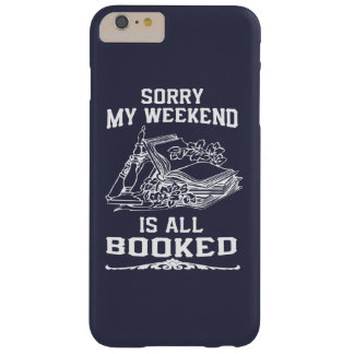 My Weekend Is All Booked Barely There iPhone 6 Plus Case