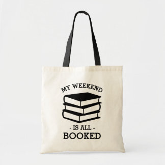 My Weekend is All Booked Funny Book Tote Budget Tote Bag