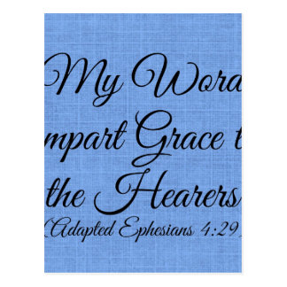 my words impart grace postcard