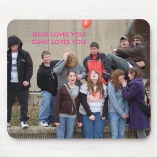 n41111984_35538169_6578, JESUS LOVES YOU! GUMY ... Mouse Pad