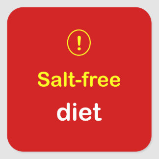 n82 - Food Alert ~ SALT-FREE DIET. Square Sticker
