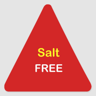 n84 - Food Label ~ SALT FREE. Triangle Sticker