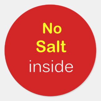 n87 - Food Label ~ NO SALT INSIDE. Round Sticker