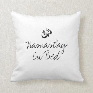 Namast'ay in bed funny pillow