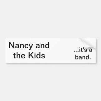 Nancy and the Kids Bumper Sticker Car Bumper Sticker