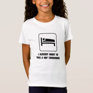 Nap Tomorrow T-Shirt