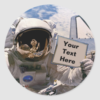 NASA Astronaut Holding Sign - Add Custom Text Classic Round Sticker