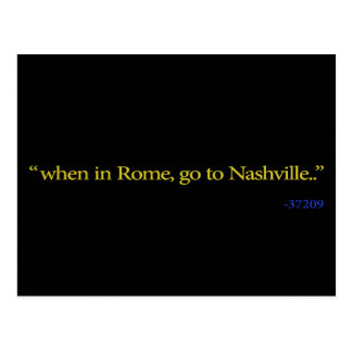 Nashville, TN When in Rome Postcard