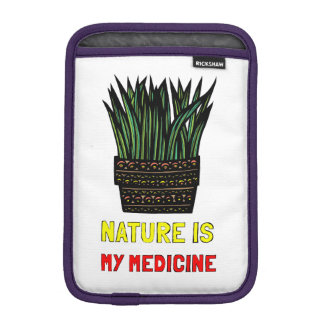 """Nature is My Medicine"" iPad Mini Soft Case"
