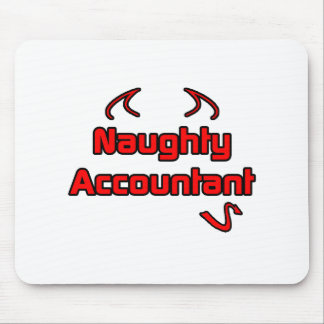 Naughty Accountant Mouse Pad