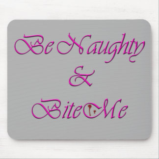 Naughty Bite Mouse Pad