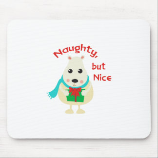 Naughty,But Nice Mouse Pad