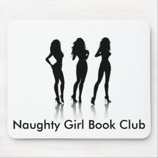Naughty Girl Book Club Mouse Pad