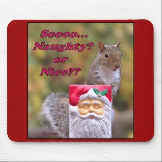 Naughty or Nice Mouse Pad