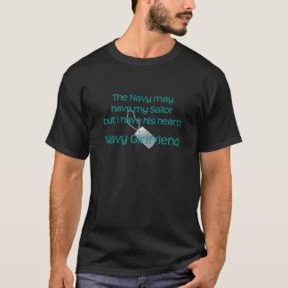 Navy Girlfriend Have his Heart T-Shirt