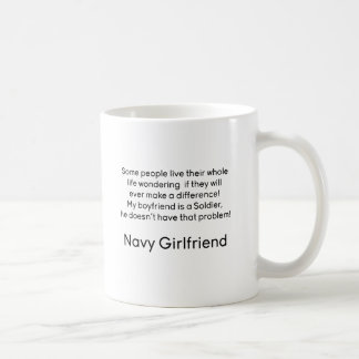 Navy Girlfriend No Problem Coffee Mug