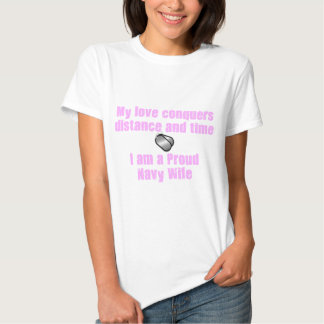 Navy Wife Love Conquers Tee Shirt