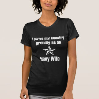 Navy Wife Serve Country T-shirt