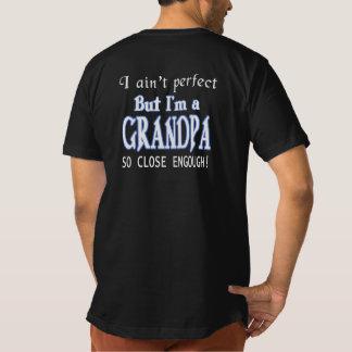 NEARLY PERFECT GRANDPA T-Shirt